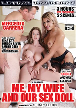 Me, My Wife And Our Sex Doll, starring Mercedes Carrera, Amber Deen, London River, Riley Knight and Jerry Kovacs, produced by Lethal Hardcore.