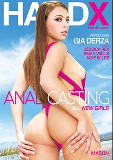 Anal Casting, starring Gia Derza, Emily Willis, Jane Wilde and Jessica Rex, produced by Hard X.