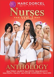 Nurses Anthology 2, starring Ines Lenvin, Alexa Tomas, Lola Reve, Nikita Bellucci, Joel Tomas, Candy Bell, James Long, Ridge Crix, Lola Taylor, George Lee, Cherry Kiss, Markus Tynai, Anna Polina, Tina Kay, Mugur, Totti, Mike Angelo and Thomas Stone, produced by Marc Dorcel and Marc Dorcel SBO.