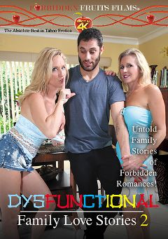 "Adult entertainment movie ""Dysfunctional Family Love Stories 2"" starring Desi Dalton, Jodi West & Raquel Sultra. Produced by Forbidden Fruits Films."