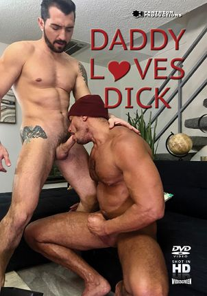 Gay Adult Movie Daddy Loves Dick