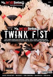 Gay Adult Movie My Dirtiest Fantasy: Twink Fist