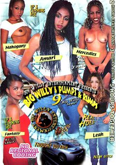 "Adult entertainment movie ""Big Willy's Pumps And Rumps 9"" starring Mercedies, Fantasy & Amari. Produced by Sunshine Films."