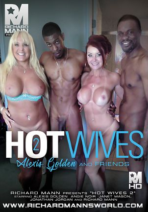 Straight Adult Movie Hot Wives 2: Alexis Golden And Friends