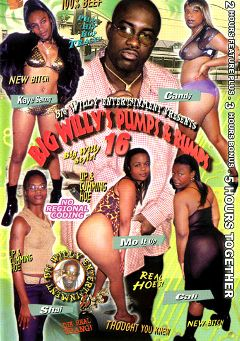 "Adult entertainment movie ""Big Willy's Pumps And Rumps 16"" starring Kaye Sexxxy, Mo It Up & Cali. Produced by Sunshine Films."