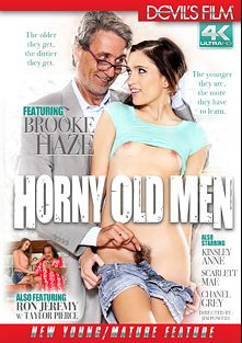 Horny Old Men, starring Brooke Haze, Chanel Grey, Kinsley Anne, Scarlett Mae, Taylor Pierce, Filthy Rich, James Bartholet, Jay Crew, Steve Holmes and Ron Jeremy, produced by Devils Film and Devil's Film.