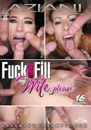 Straight Adult Movie Gangbang Creampie: Fuck And Fill My Wife, Please