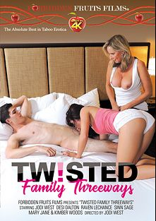 Twisted Family Threeways, starring Jodi West, Kimber Wood, Desi Dalton, Raven LeChance, Mary Jane Johnson and Sinn Sage, produced by Forbidden Fruits Films.