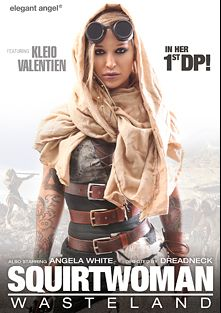 Squirtwoman Wasteland, starring Kleio Valentien, Brad Knight, T Stone, Markus Tynai, Angela White, Tommy Gunn and James Deen, produced by Elegant Angel Productions.