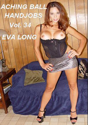 Aching Ball Handjobs 34, starring Eva Long (f), produced by Glamorous Productions.