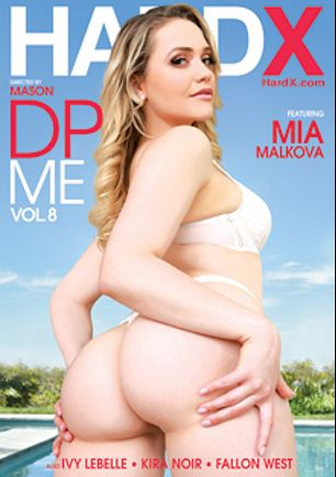 DP Me 8, starring Mia Malkova, Ivy Lebelle, Kira Noir and Fallon West, produced by Hard X.