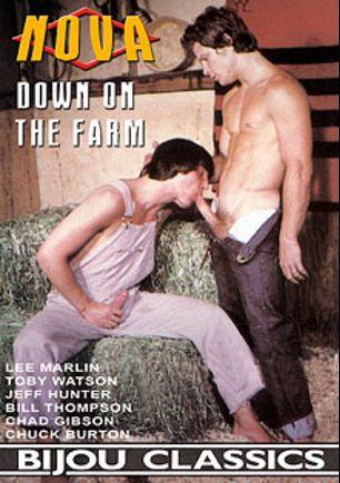 Down On The Farm, starring Jeff Hunter, Lee Marlin, Chuck Burton, Chad Gibson, Toby Watson and Bill Thompson, produced by Bijou Gay Classics and Nova.