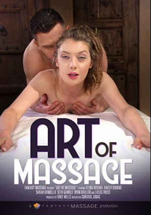 Art Of Massage, starring Elena Koshka, Bailey Brooke, Lucas Frost, Seth Gamble, Ryan Driller and Sarah Vandella, produced by Fantasy Massage Production.