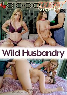 Michele James In Wild Husbandry, starring Michele James, Luke Longly and Cory Chase, produced by Taboo Heat.
