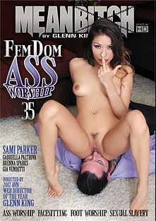 FemDom Ass Worship 35, starring Sami Parker, Gia Vendetti, Brenna Sparks and Gabriella Paltrova, produced by MeanBitch Productions.