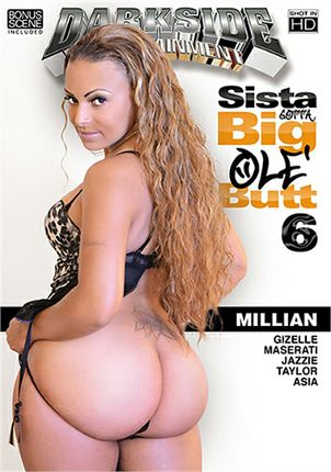 Straight Adult Movie Sista Gotta Big Ole' Butt 6