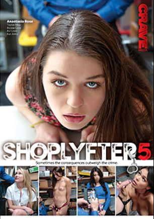 ShopLyfter 5, starring Anastasia Rose, Kat Arina, Avi Love, Alyssa Cole and Taylor May, produced by Crave Media.