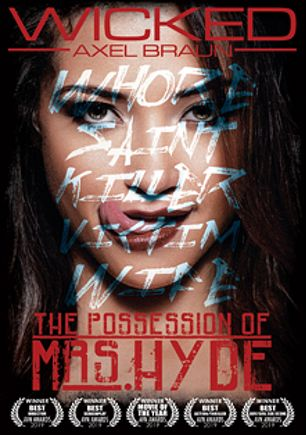 The Possession Of Mrs. Hyde, starring Victoria Voxxx, Avi Love, Reagan Foxx, Kenna James, Charlotte Stokely, Alex Legend, Seth Gamble and Ramon Nomar, produced by Wicked Pictures.