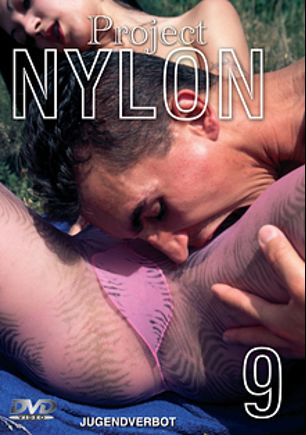 Project Nylon 9, produced by Magic Horn Video.