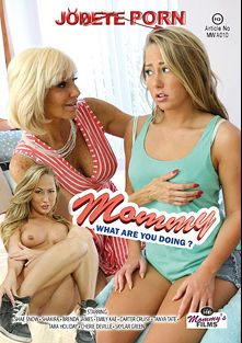 Mommy What Are You Doing, starring Shae Snow, Emily Kae, Brenda James, Skylar Green, Carter Cruise, Cherie DeVille, Tara Holiday and Tanya Tate, produced by be.me.fi and Jodete Porn.