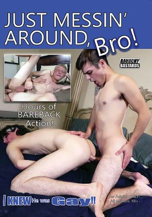 Gay Adult Movie Just Messin' Around, Bro