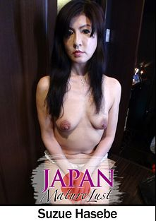 Japan Mature Lust: Suzue Hasebe, starring Suzue Hasebe, produced by Japan Lust.