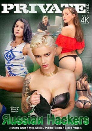 Russian Hackers, starring Stacy Cruz, Elena Vega, Mila Milan, Nicole Black, George Lee, Max Born, Lutro and Ennio Guardi, produced by Private Media.