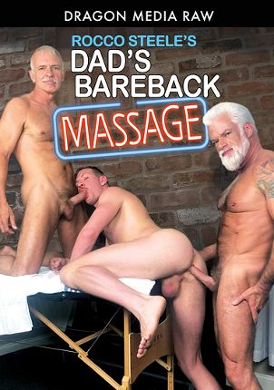 Gay Adult Movie Rocco Steele's Dad's Bareback Massage