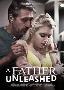 A Father Unleashed, starring Chloe Cherry, Jaye Summers, Mercedes Carrera, Ricky Johnson, Tyler Knight, Mick Blue and Steve Holmes, produced by Pure Taboo.
