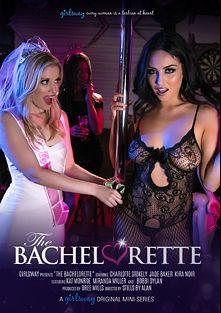 The Bachelorette, starring Jade Baker, Charlotte Stokely, Bobbi Dylan, Miranda Miller (f), Kira Noir and Kat Monroe, produced by Girlsway.