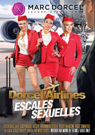 Dorcel Airlines Escales Sexuelle, starring Clea Gaultier, Lucy Heart, Nesty, Rhiannon Ryder, Sam Bourne, Alberto Blanco, Max Deeds, Luke Hardy, Ricky Mancini and Rico Simmons, produced by Marc Dorcel.