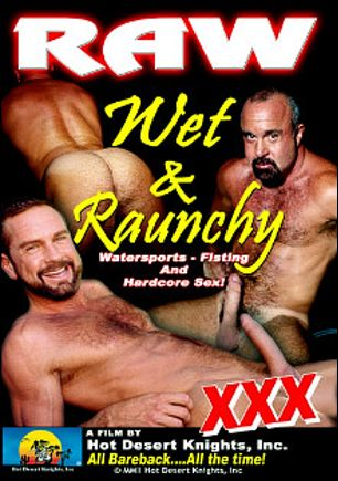 Raw, Wet And Raunchy, starring Steve Parker, Will West, Eddie Berlin, Earl Shaft, Tim Raine, Steve