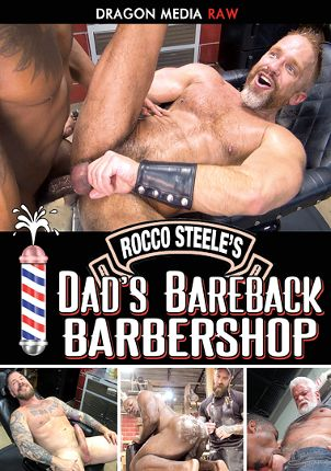 Gay Adult Movie Rocco Steele's Dad's Bareback Barber Shop