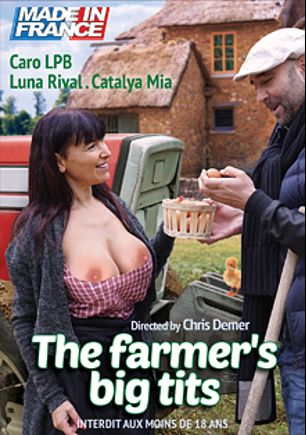 The Farmer's Big Tits, starring Caro La Petite Bombe, Luna Rival, Catalya Mia, Pablo Ferrari and Tony Caliano, produced by Marc Dorcel and Marc Dorcel SBO.