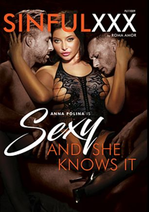 Sexy And She Knows It, starring Anna Polina, Dorian del Isla, Cristal Caitlin, Asian Brutti, Lutro and Ennio Guardi, produced by Sinful XXX.