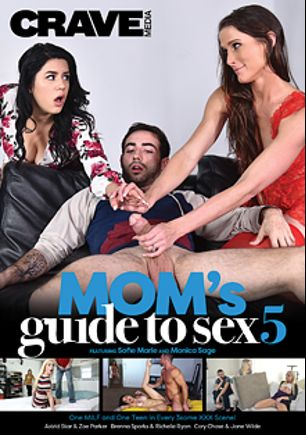 Mom's Guide To Sex 5, starring Monica Sage, Sofie Marie, Jane Wilde, Astrid Star, Brenna Sparks, Zoe Parker, Cory Chase and Richelle Ryan, produced by Crave Media.