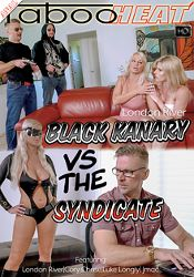 Straight Adult Movie London River In Black Kanary VS The Syndicate