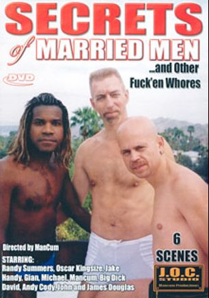 Secrets of Married Men and Others, starring Gian, Jake Handy, Oscare King Size, Michael (m) and Randy Summers, produced by In X Cess.