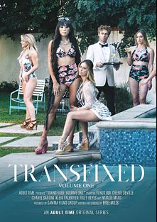 Transfixed, starring Venus Lux, Cherie DeVille, Chanel Santini, Riley Reyes, Natalie Mars and Kleio Valentien, produced by Adult Time.