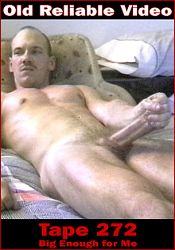 Gay Adult Movie Tape 272 - Big Enough For Me