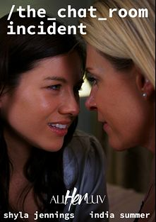 The Chat Room Incident, starring Shyla Jennings and India Summer, produced by All Her Luv.
