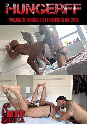 Gay Adult Movie HungerFF 10: Brutal Fist Fucking At IML 2019 - front box cover