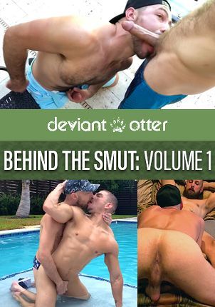 Gay Adult Movie Deviant Otter: Behind The Smut