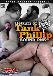 Gay Adult Movie Return Of Tank Phillip Round One