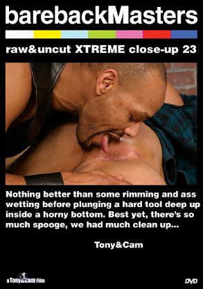 Gay Adult Movie Bareback Masters: Raw And Uncut Xtreme Close-Up 23 - front box cover
