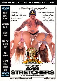 Ass Stretchers, starring Julie Night, Catalina, Aurora Snow, Lena Ramon, Ben English, Mr. Pete, Monica Sweetheart, Bridgette Kerkove, Brandon Iron, Alex Sanders and Jay Ashley, produced by Mayhem XXX.