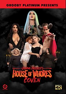 Domino Presley's House Of Whores: Coven, starring Shemeatress, Nathalie Presley, Ella Hollywood, Alisia Rae, Jane Marie, Domino Presley, King Epicleus and Wolf Hudson, produced by Grooby Productions.