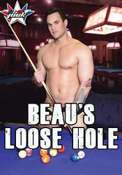 Gay Adult Movie Beau's Loose Hole