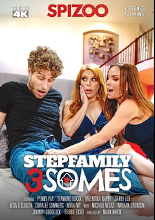 Stepfamily 3Somes, starring Penny Pax, Diamond Foxx, Janey Doe, Coralee Summers, Nora Ivy, Johnny Goodluck, Nathan Bronson, Robby Echo, Valentina Nappi, Michael Vegas and Violet Monroe, produced by Spizoo.