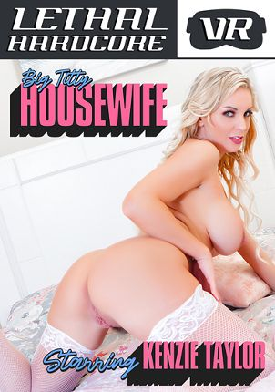 Straight Adult Movie Big Titty Housewife: Kenzie Taylor